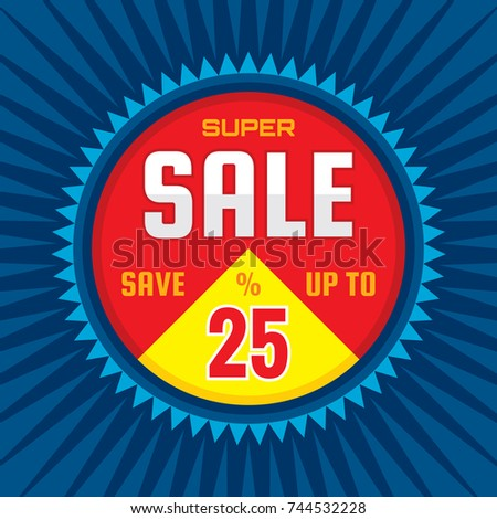 Super sale - concept banner vector illustration. Discount save up to 25%. Graphic layout. Abstract background.