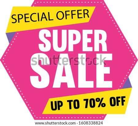 Super sale, Mega sale, Sale Banners, Labels and Stickers. Vector Illustration