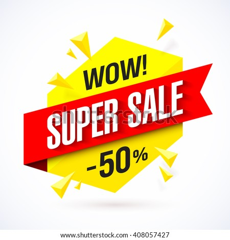 Super Sale poster, banner. Big sale, clearance. Vector illustration.