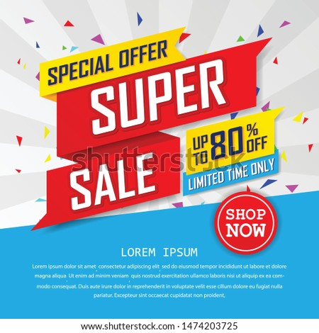 super sale special up to 80% off. big sale, end of season special offer banner.sale banner template design background. vector illustration typography banner design concept.