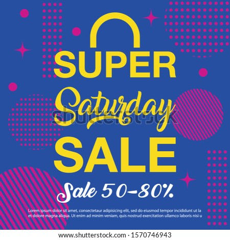 Super Saturday sale background. Super Saturday sale banner design. vector illustration