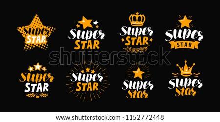 Super star, set of labels. Lettering vector illustration
