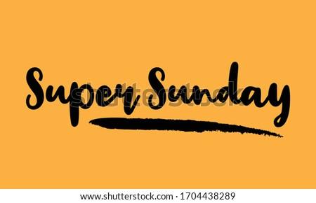 super sunday calligraphy