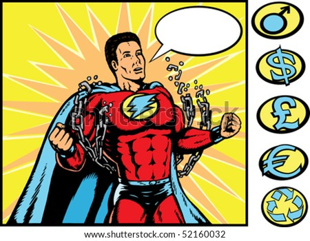 Superhero breaking chains. With vector, chains and symbols are on a separate layer and can be altered.