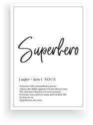 Superhero definition, vector. Minimalist poster design. Wall decals, designer noun description. Wording Design isolated on white background, lettering. Wall art artwork. Modern poster design in frame