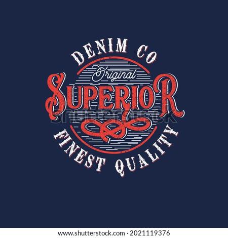 Superior Denim co Varsity Typography grunge t-shirt graphic print design vector illustration Photo stock ©