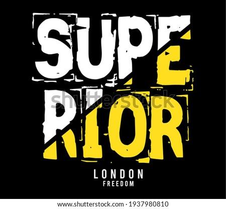 superior design typography for print t shirt Foto d'archivio ©