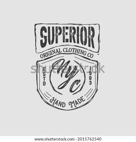 Superior Nyc Vintage Varsity grunge handrawn typography vector illustration t-shirt design, print,sign, label poster,banner, symbol, vector Photo stock ©