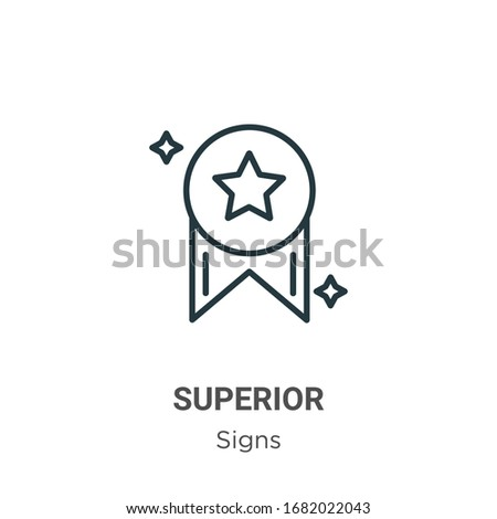 Superior outline vector icon. Thin line black superior icon, flat vector simple element illustration from editable signs concept isolated stroke on white background Foto d'archivio ©