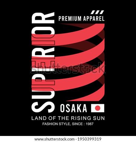 Superior Slogan, Osaka Japan Simple Design, typograhy graphic design, vector illustration Foto d'archivio ©