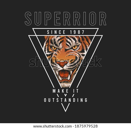 Superior slogan with tiger,vector illustration for t-shirt. Foto d'archivio ©