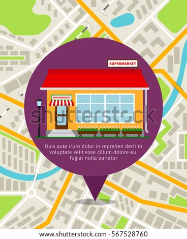 Supermarket store front pin over the city map background. Vector navigation illustration.