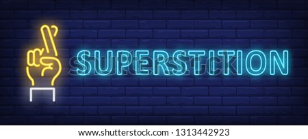 Superstition neon sign. Hand with two fingers crossed on brick wall background. Vector illustration in neon style for banners, billboards, posters Photo stock ©