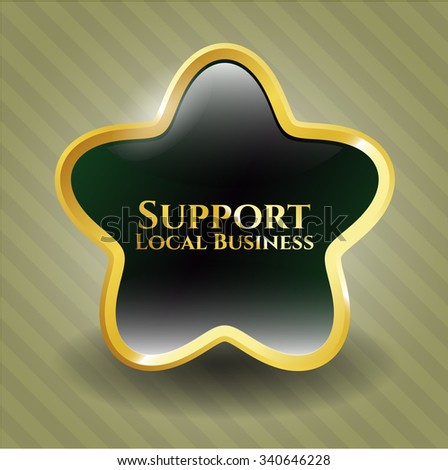 Support Local Business gold badge or emblem