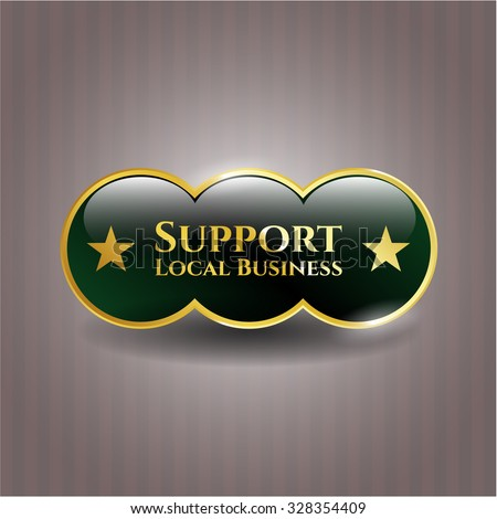 Support Local Business gold shiny emblem