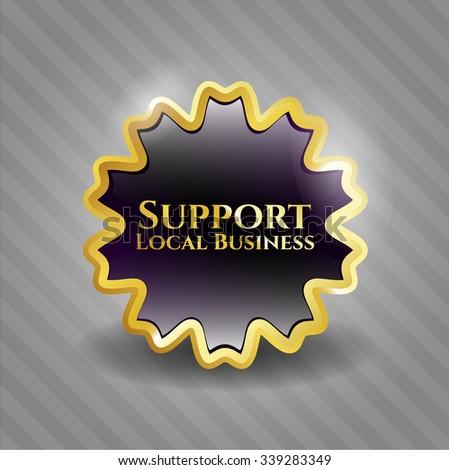 Support Local Business golden emblem