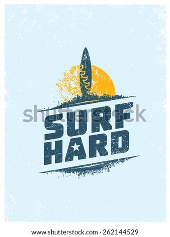 surf hard. creative summer...