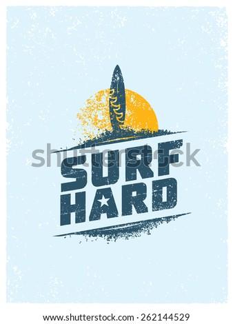 surf hard. creative summer...