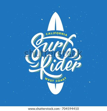 surf rider typography. surfing...