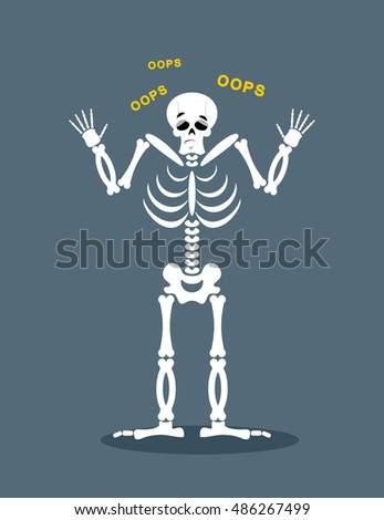 surprised skeleton says oops