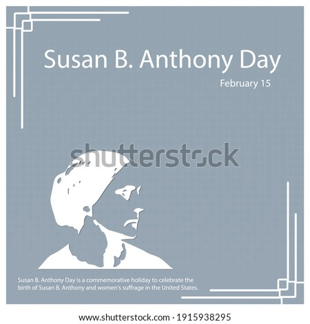 susan b anthony day is a