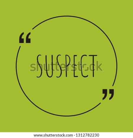 suspect word concept