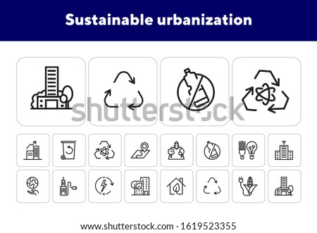 Sustainable urbanization line icon set. Facility, town, power. City concept. Can be used for topics like environment, resource, ecology