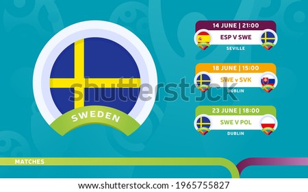 sweden national team Schedule matches in the final stage at the 2020 Football Championship. Vector illustration of football euro 2020 matches.