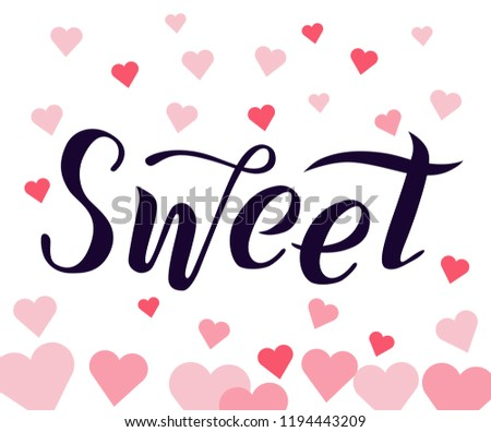 bb389892c47 Sweet black lettering text on white textured background with pink hearts.  Handmade brush calligraphy vector