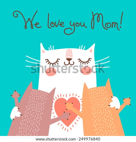 Sweet card for Mothers Day with cats. Vector illustration. - stock vector