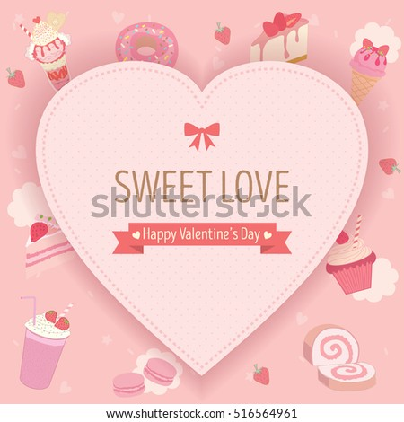 Sweet dessert background with heart for valentine's day.