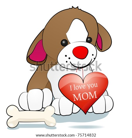 Sweet dog holding heart with the inscription I love you mom - stock vector