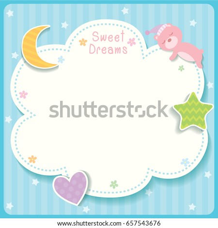 Sweet dreams cute card design with cloud, star,moon,heart and sleeping bear for template frame.