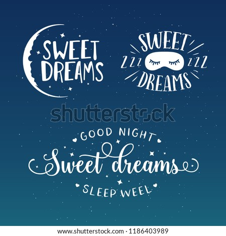 Sweet dreams good night typography set. Sleeping related lettering inscriptions for prints cards posters. Vector vintage illustration.