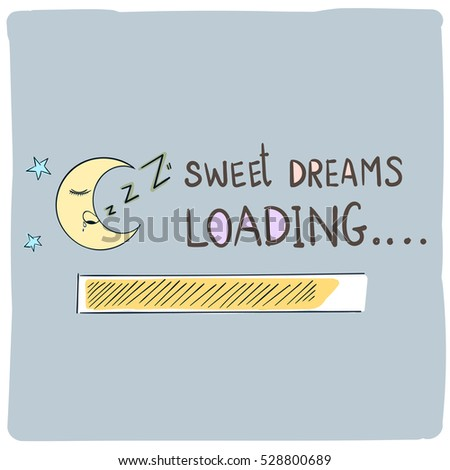 Royalty free stock photos and images sweet dreams loading concept sweet dreams loading concept progress bar designgood night funny background voltagebd Choice Image