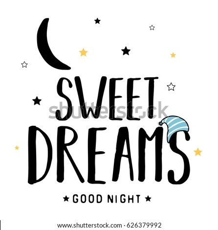 sweet dreams slogan vector for