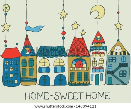 Sweet Home background -color illustration for beautiful card, VECTOR - stock vector