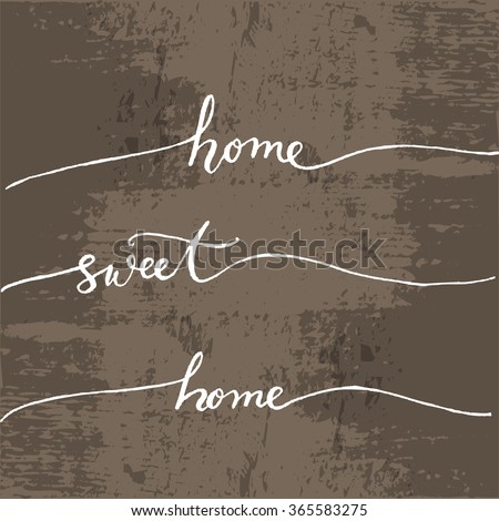 sweet home home lettering