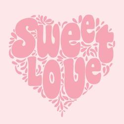 Sweet love typography, t-shirt graphics, vectors