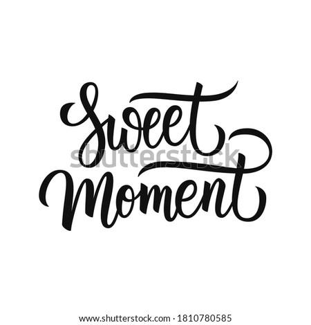 sweet moment handwritten