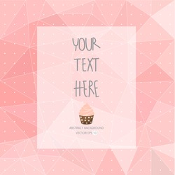 sweet pink pattern, low poly design, hipster and girl concept with logo, text can be edited,texture can be used for wallpaper, pattern fills, web page background,surface textures.