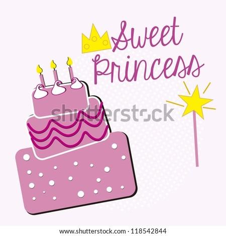 sweet princess, birthday cake