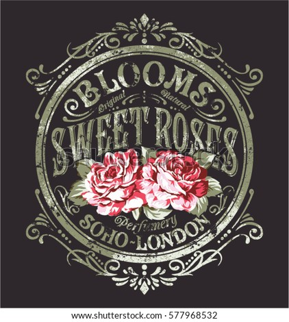 Sweet Roses perfume, vintage vector print for woman wear grunge effect in separate layer