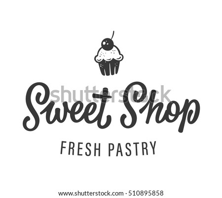 Sweet Shop vector custom hand lettering logo. Hand drawn cake with a cherry on top. Monochrome sign for a fresh pastry bakery.