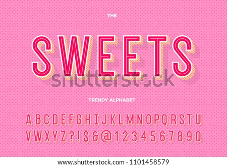 Sweets trendy alphabet. Typeface modern typography sans serif style for party poster, printing on fabric, t shirt, promotion, decoration, stamp, label, special offer. Cool font. Vector 10 eps