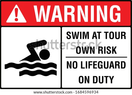 swim at your own risk no