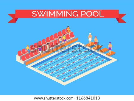 Swimming pool and sportsmen poster with text on ribbon. Swimmers wearing goggles ready for competition. Viewers sitting on seats watching them vector