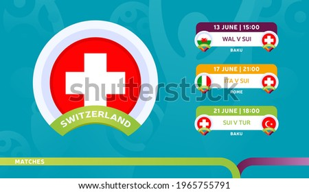 switzerland national team Schedule matches in the final stage at the 2020 Football Championship. Vector illustration of football euro 2020 matches.