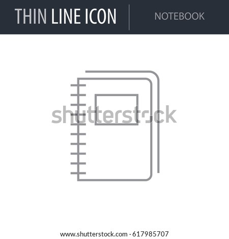 Symbol of Notebook. Thin line Icon of College. Stroke Pictogram Graphic for Web Design. Quality Outline Vector Symbol Concept. Premium Mono Linear Beautiful Plain Laconic Logo