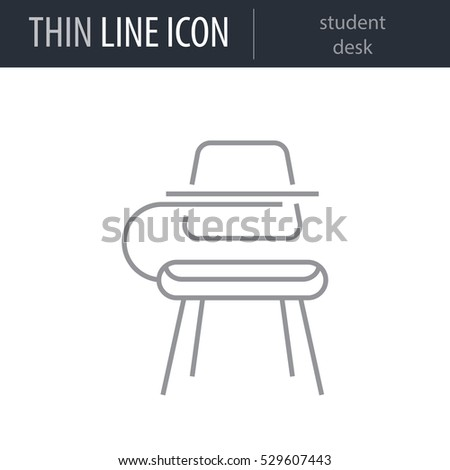 Symbol of student desk Thin line Icon of Education Essentials. Stroke Pictogram Graphic for Web Design. Quality Outline Vector Symbol Concept. Premium Mono Linear Beautiful Plain Laconic Logo